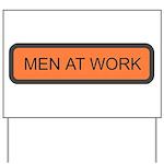 Men At Work Sign 1 Yard Sign