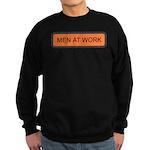 Men At Work Sign 1 Sweatshirt (dark)