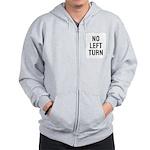 No Left Turn Sign Zip Hoodie