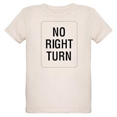 No Right Turn Sign Organic Kids T-Shirt