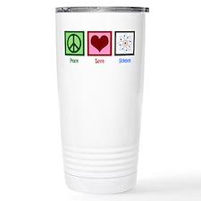 Peace Love Science Travel Mug