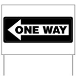 One Way Sign - Left - Yard Sign