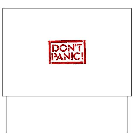 Hitchhiker - Don't Panic! Yard Sign