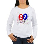 21st Birthday Women's Long Sleeve T-Shirt