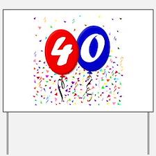 40th Birthday Yard Sign
