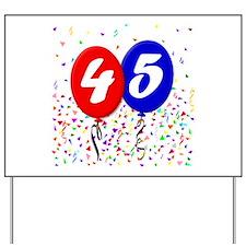 45th Birthday Yard Sign