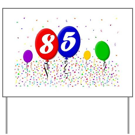 85th Birthday Yard Sign