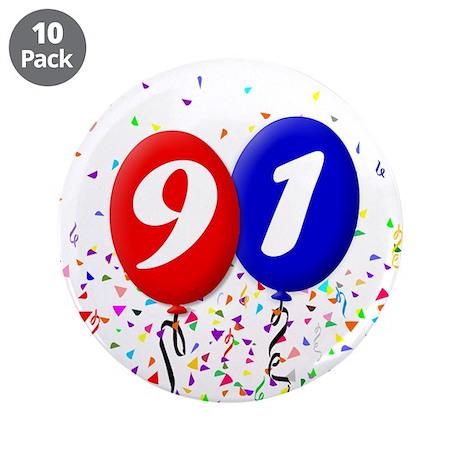 """91st Birthday 3.5"""" Button (10 pack)"""