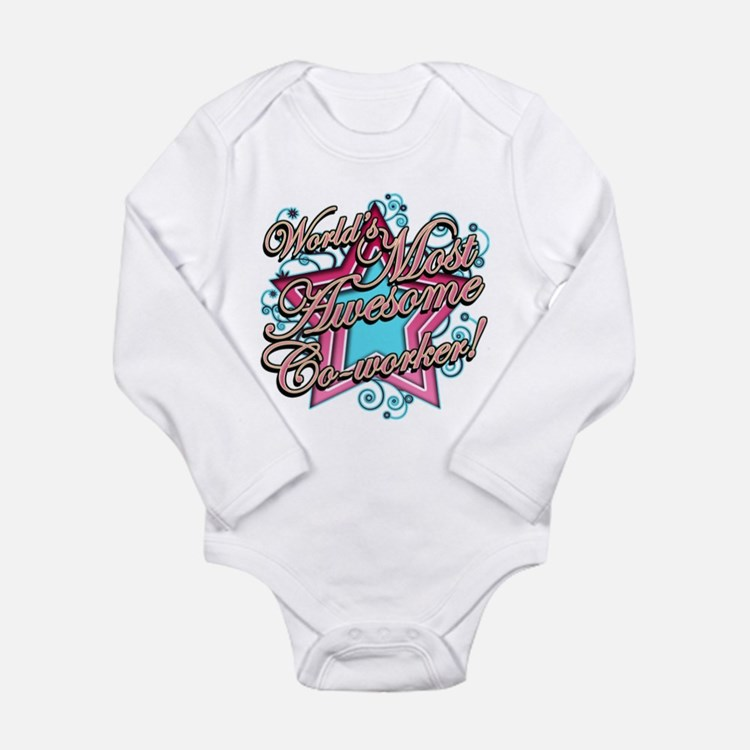 Most Awesome Coworker Long Sleeve Infant Bodysuit