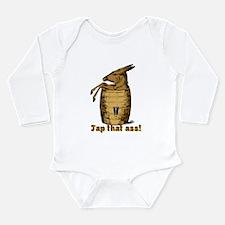 Tap That Ass Long Sleeve Infant Bodysuit