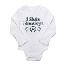 I Hate Mondays Long Sleeve Infant Bodysuit