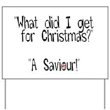 Christmas Saviour Yard Sign