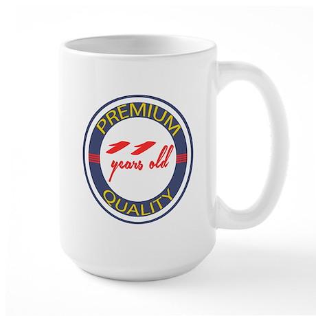 Premium Quality 11 Large Mug