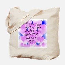 I LOVE U I MISS U Tote Bag