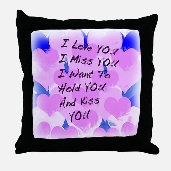 I LOVE U I MISS U Throw Pillow