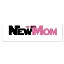 Cool New Mom 2011 Bumper Sticker