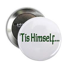 """'Tis Himself"" Button"
