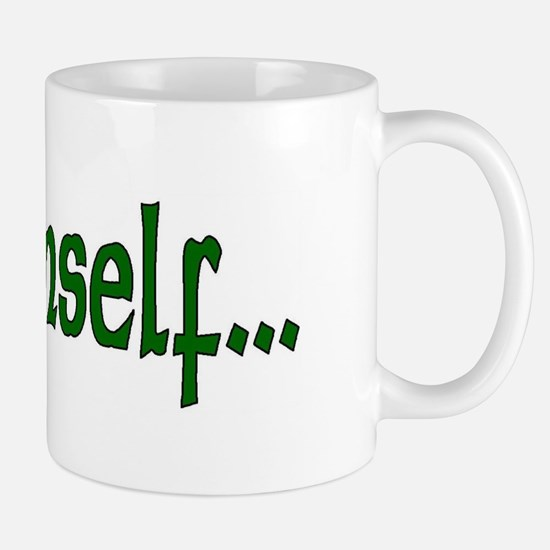 """'Tis Himself"" Mug"