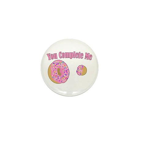 You Complete Me Mini Button