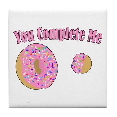 You Complete Me Tile Coaster