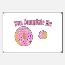 You Complete Me Banner