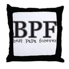 Best Papa Forever Throw Pillow