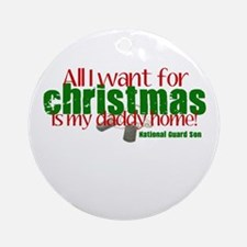 All I want is my Daddy NG Son Ornament (Round)
