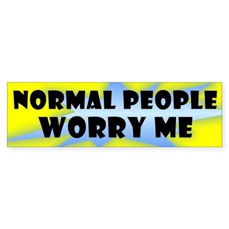 """Normal People"" Bumper Sticker"