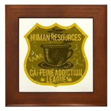 Human Resources Caffeine Addiction Framed Tile