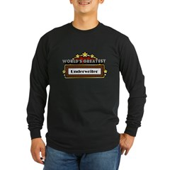 World's Greatest Underwriter Long Sleeve Dark T-Sh