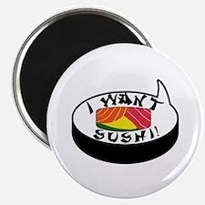 I Want Sushi Magnet