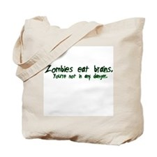 Zombies Eat Brains Tote Bag