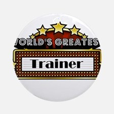 World's Greatest Trainer Ornament (Round)