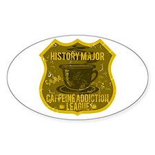 History Major Caffeine Addiction Decal