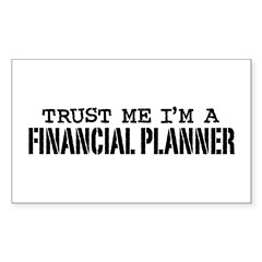 Trust Me I'm A Financial Planner Decal