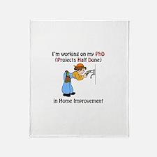 Home Improvement PhD Throw Blanket