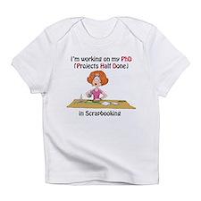 Scrapbooking PhD Infant T-Shirt