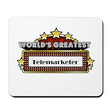 World's Greatest Telemarketer Mousepad