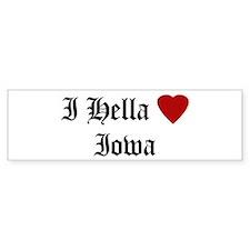 Hella Love Iowa Bumper Bumper Sticker