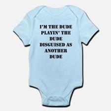 I'm the Dude ... Onesie