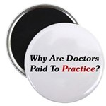 Doctors Paid To Practice? Magnet
