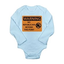 No Republicans Long Sleeve Infant Bodysuit