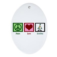 Peace Love Zombies Ornament (Oval)