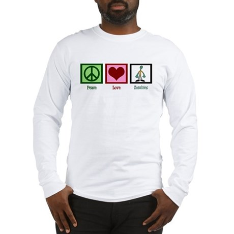 Peace Love Zombies Long Sleeve T-Shirt