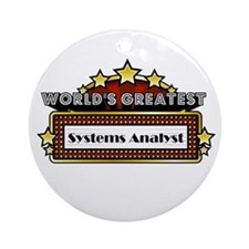 World's Greatest Systems Anal Ornament (Round)