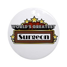 World's Greatest Surgeon Ornament (Round)