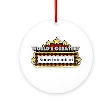 World's Greatest Superintende Ornament (Round)
