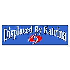 Displaced By Katrina Bumper Bumper Sticker
