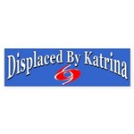 Displaced By Katrina Bumper Sticker