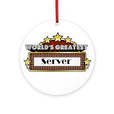 World's Greatest Server Ornament (Round)